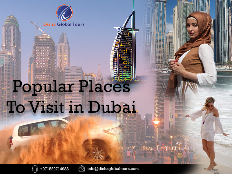 Popular Places To Visit in Dubai
