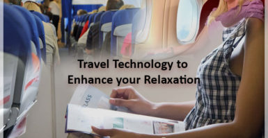 Travel Technology to Enhance your Relaxation