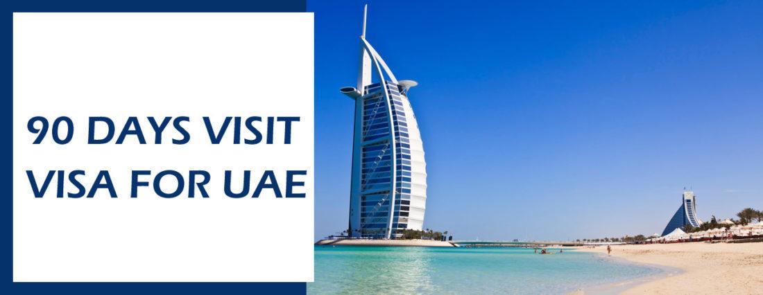 90 Days Visit Visa for UAE