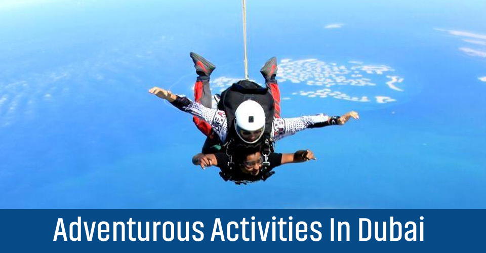 Adventurous Activities In Dubai