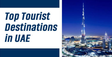 Top Tourist Destinations In UAE