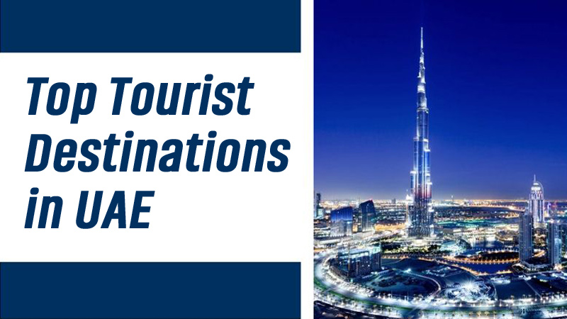 Top Tourist Destinations In UAE