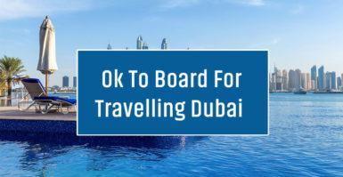 OTB (OK to Board) for Travelling Dubai
