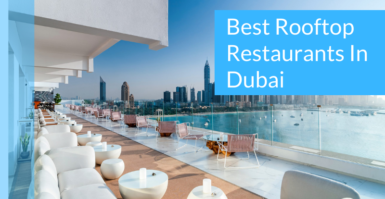 Best Rooftop Restaurants In Dubai