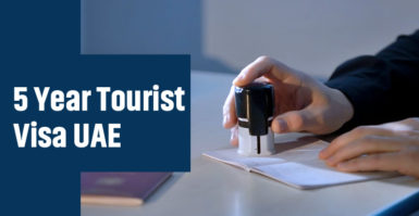 UAE to offer 5 Year Multi Entry Tourist Visa For All Nationalities