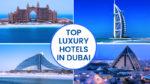 Top Luxury Hotels in Dubai