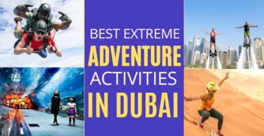 Best Extreme Adventure Activities in Dubai