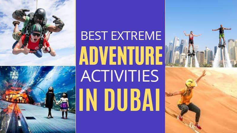 Best Extreme Adventure Activities in Dubai