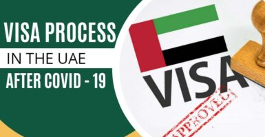 Visa Process In The UAE After COVID-19