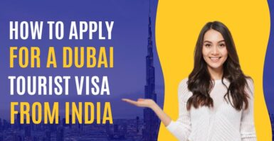 How To Apply For A Dubai Tourist Visa From India