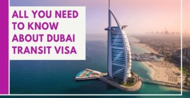 All You Need To Know About Dubai Transit Visa