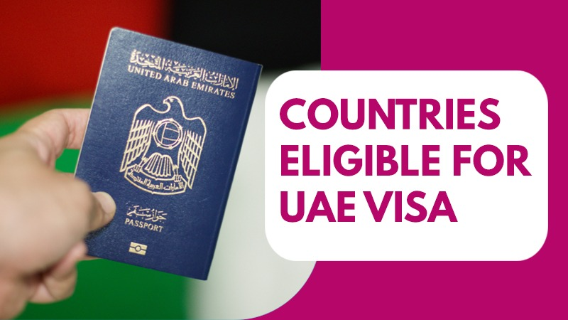 Countries Eligible For UAE Visa