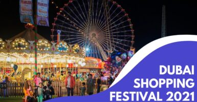 Dubai Shopping Festival 2021