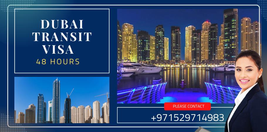 Dubai transit visa 48 hours