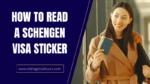 How To Read A Schengen Visa Sticker