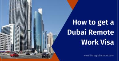 How To Get A Dubai Remote Work Visa
