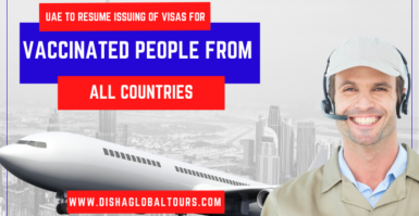 UAE To Resume Issuing Of Visas For Vaccinated People From All Countries