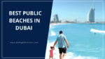 Best Public Beaches in Dubai